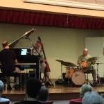 This awesome jazz foursome played for 2 hours in the auditorium.